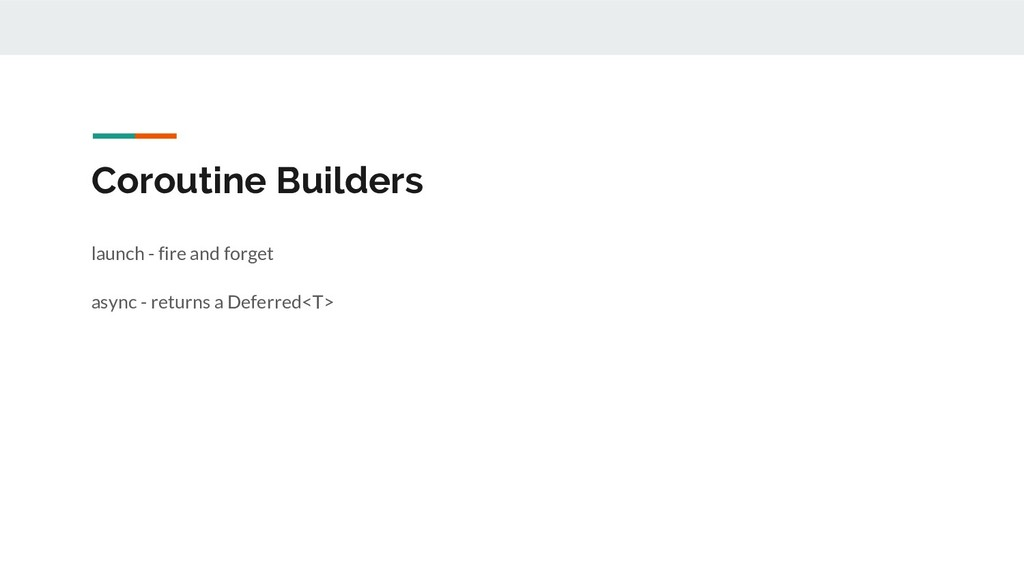 Coroutine Builders launch - fire and forget asy...