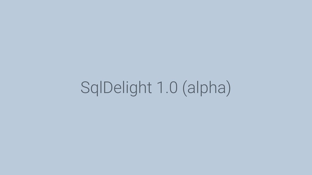 SqlDelight 1.0 (alpha)