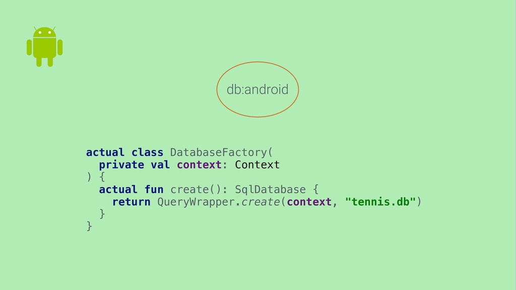 db:android actual class DatabaseFactory( privat...