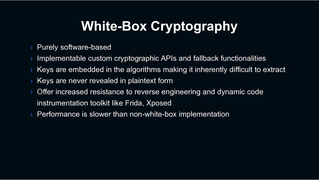 White-Box Cryptography › Purely software-based ...