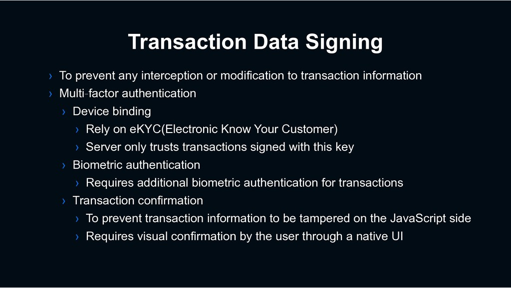 Transaction Data Signing › To prevent any inter...