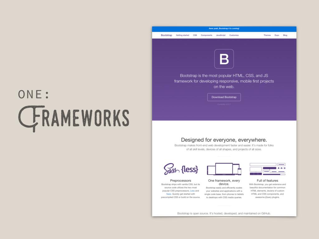 Frameworks ONE: