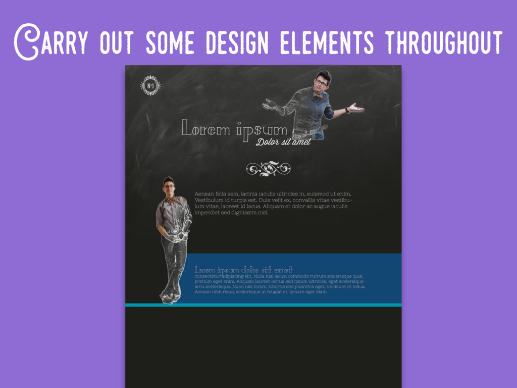 Carry..out..some..design..elements throughout