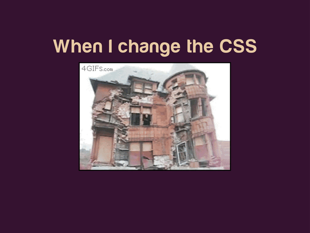 When I change the CSS