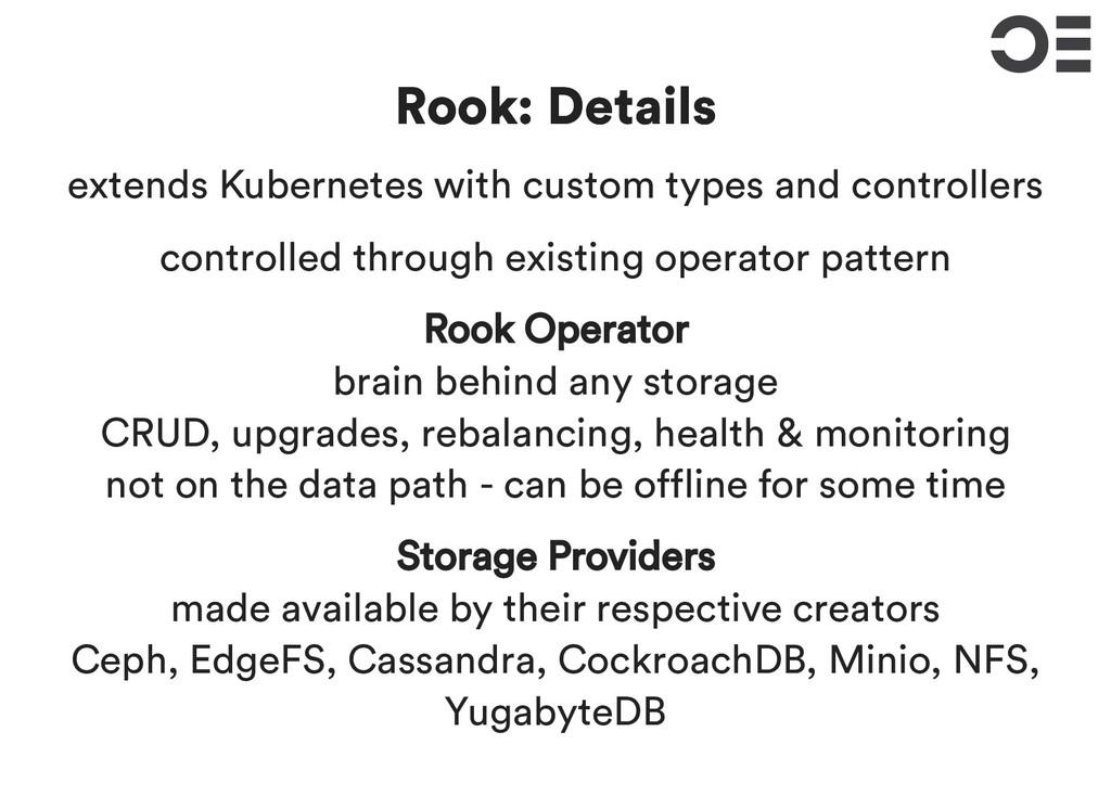 Rook: Details Rook: Details extends Kubernetes ...