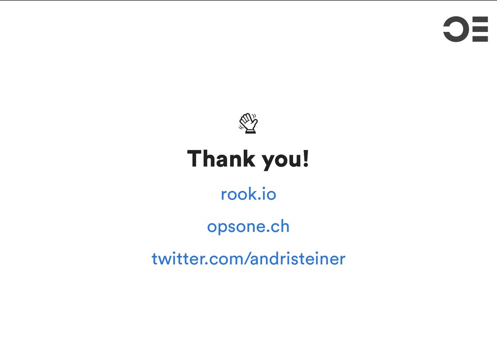 Thank you! Thank you! rook.io opsone.ch twitte...