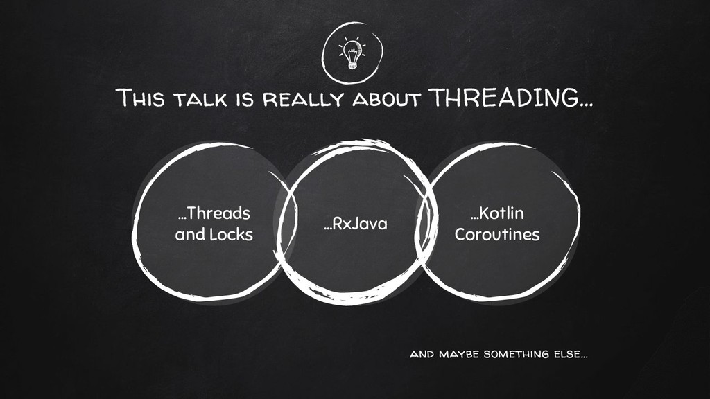 This talk is really about THREADING... ...RxJav...