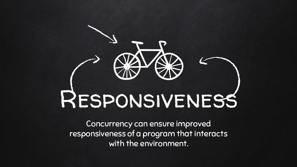 Responsiveness Concurrency can ensure improved ...