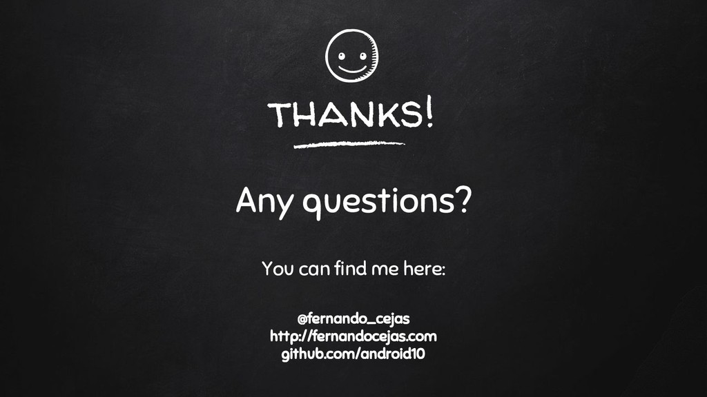 thanks! Any questions? You can find me here: @f...