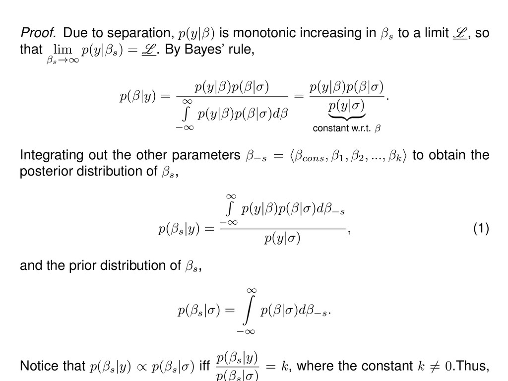 Proof. Due to separation, p(y| ) is monotonic i...