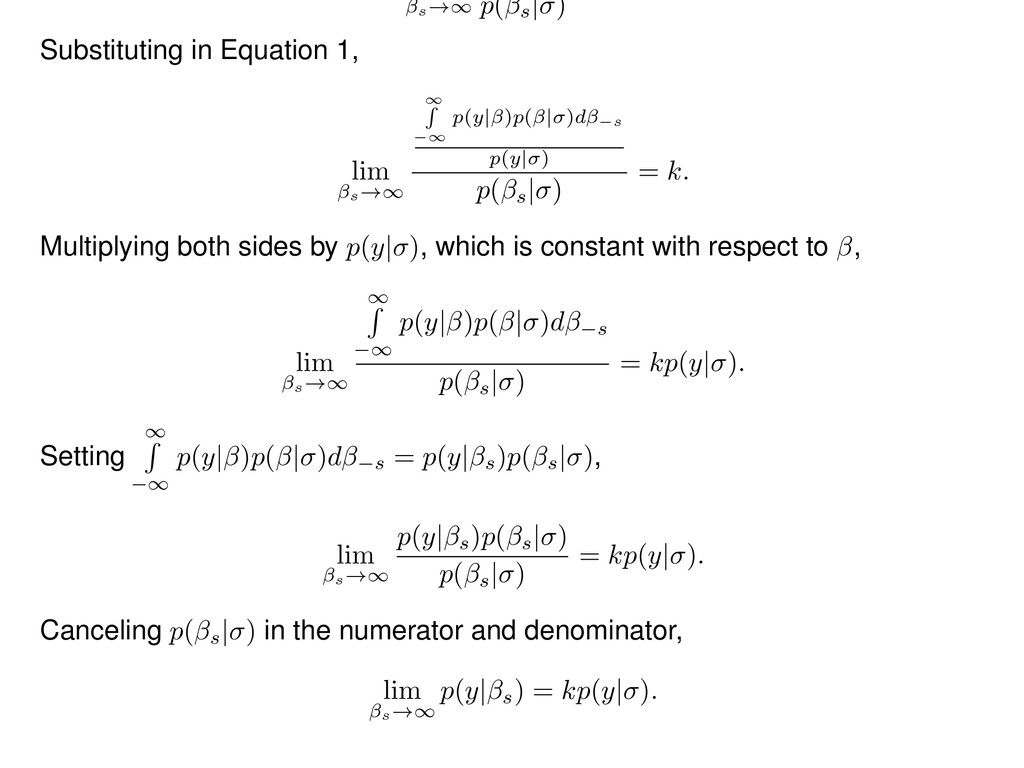 s !1 p( s | ) Substituting in Equation 1, lim s...