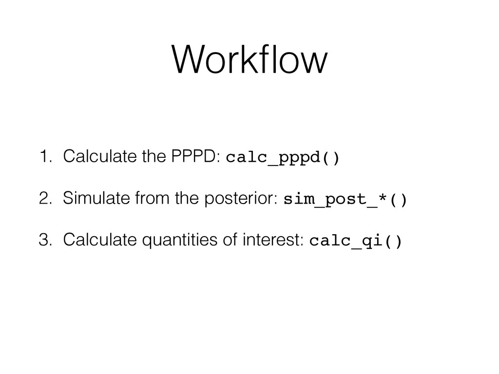 Workflow 1. Calculate the PPPD: calc_pppd() 2. S...