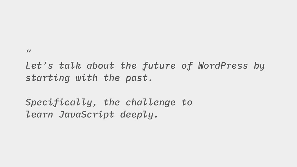 """"""" Let's talk about the future of WordPress by s..."""