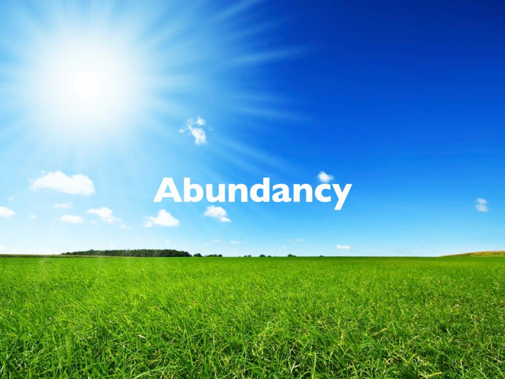 Abundancy