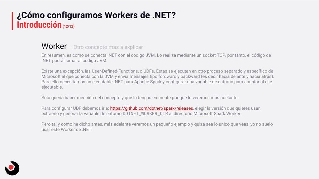 ¿Cómo configuramos Workers de .NET? Introducció...