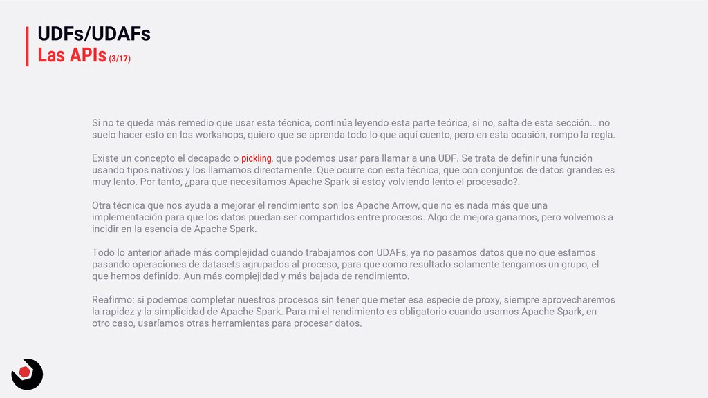 UDFs/UDAFs Las APIs(3/17) Si no te queda más re...