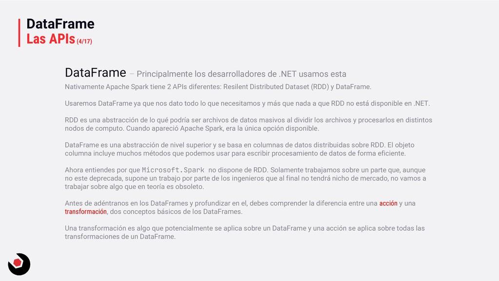 DataFrame Las APIs(4/17) Nativamente Apache Spa...