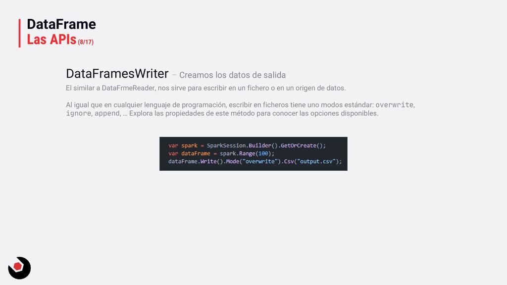 DataFrame Las APIs(8/17) El similar a DataFrmeR...