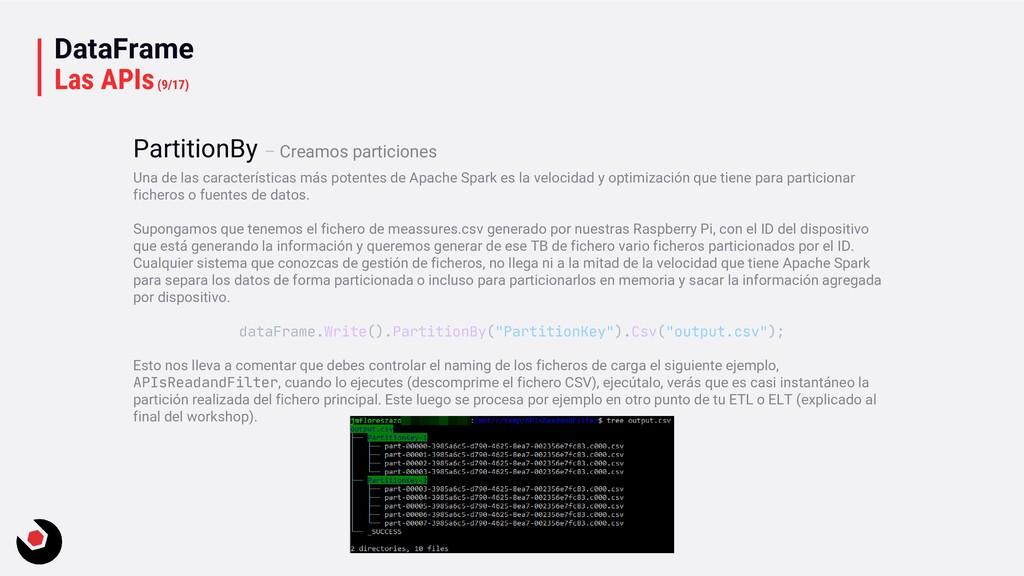 DataFrame Las APIs(9/17) Una de las característ...