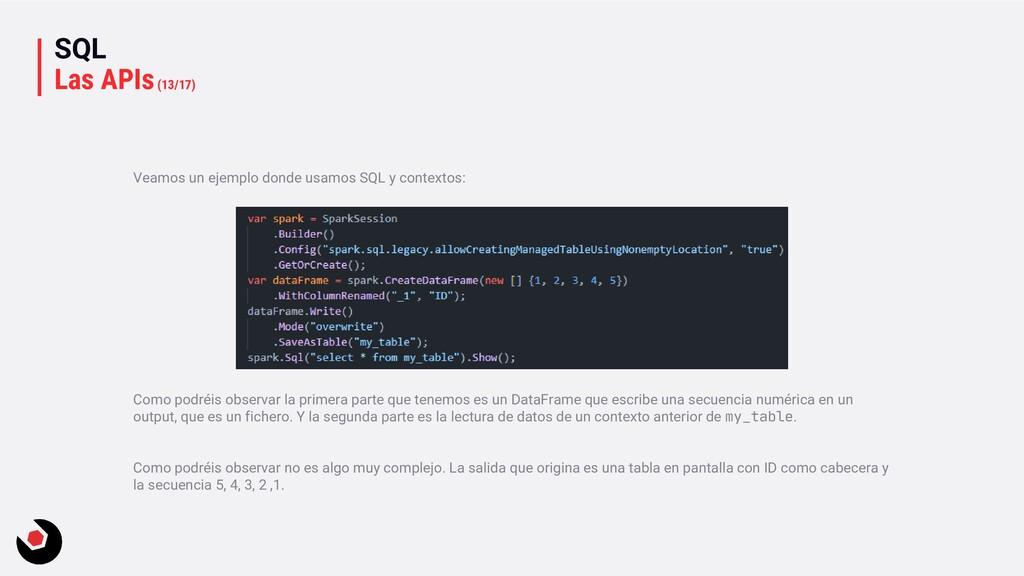 SQL Las APIs(13/17) Veamos un ejemplo donde usa...