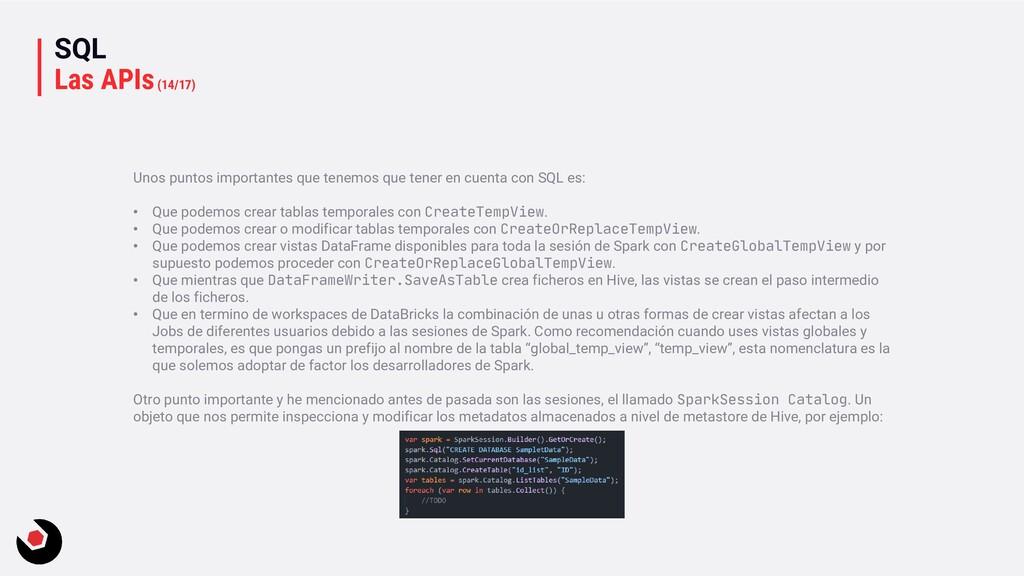 SQL Las APIs(14/17) Unos puntos importantes que...