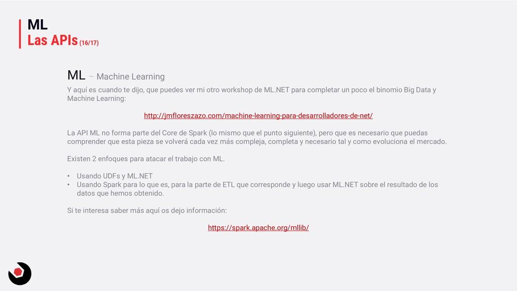 ML Las APIs(16/17) Y aquí es cuando te dijo, qu...