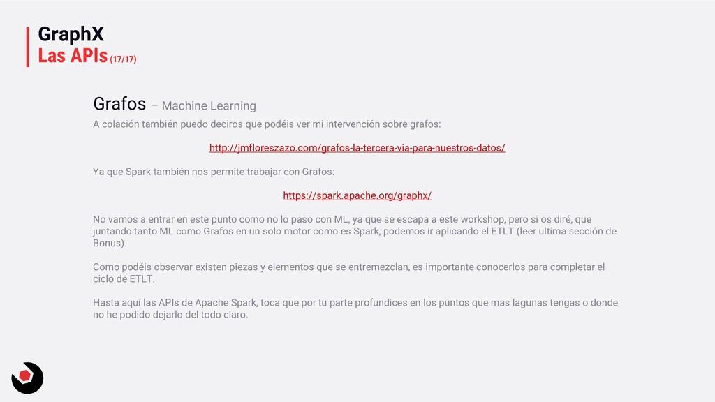 GraphX Las APIs(17/17) A colación también puedo...