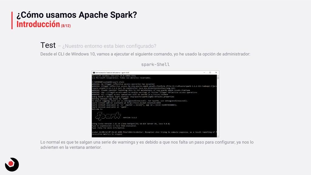 ¿Cómo usamos Apache Spark? Introducción(8/12) D...