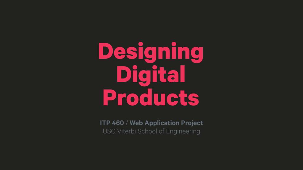 ITP 460 / Web Application Project USC Viterbi S...