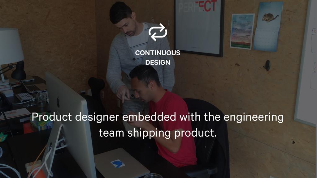 111  CONTINUOUS DESIGN Product designer embedde...