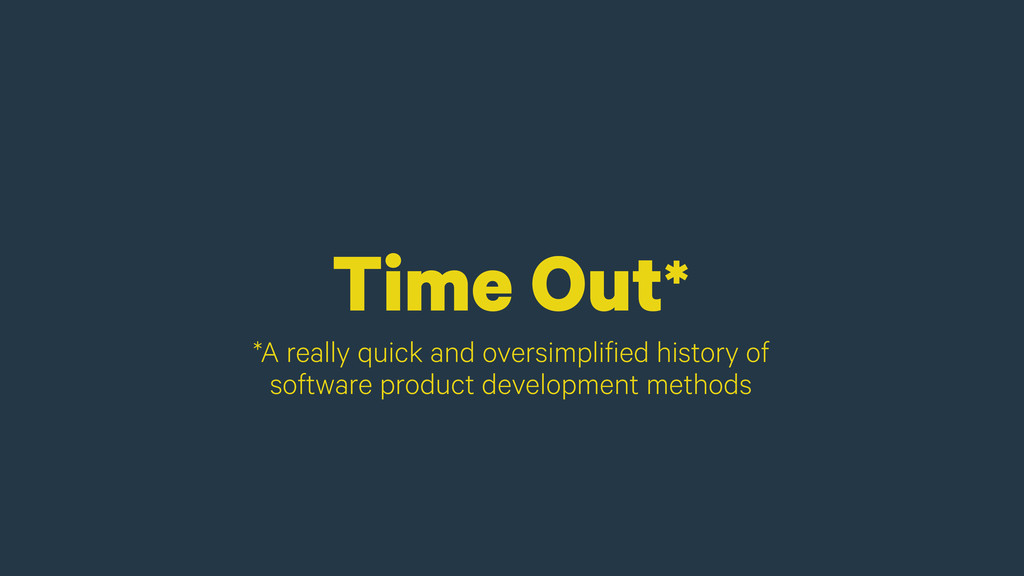 Time Out* *A really quick and oversimplified hi...