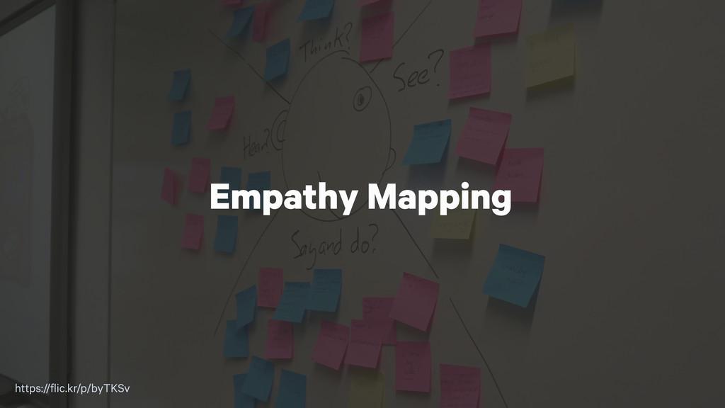 Empathy Mapping https://flic.kr/p/byTKSv