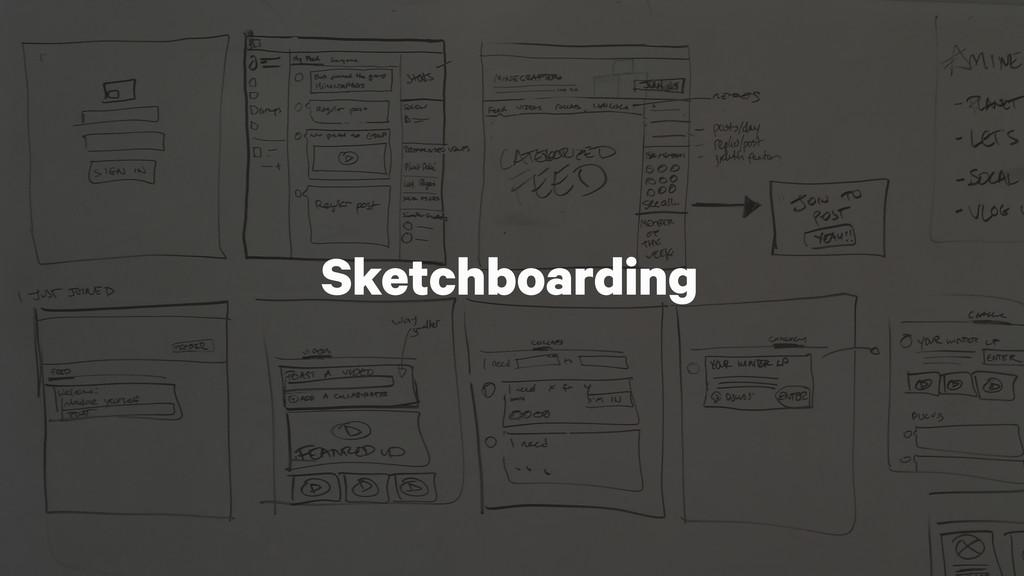 Sketchboarding