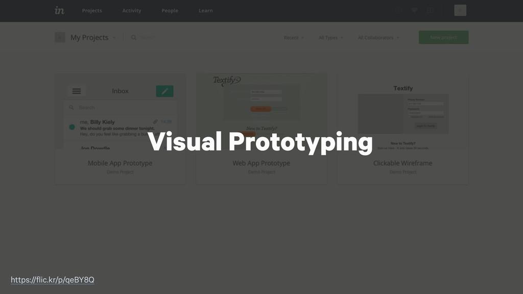 Visual Prototyping https://flic.kr/p/qeBY8Q