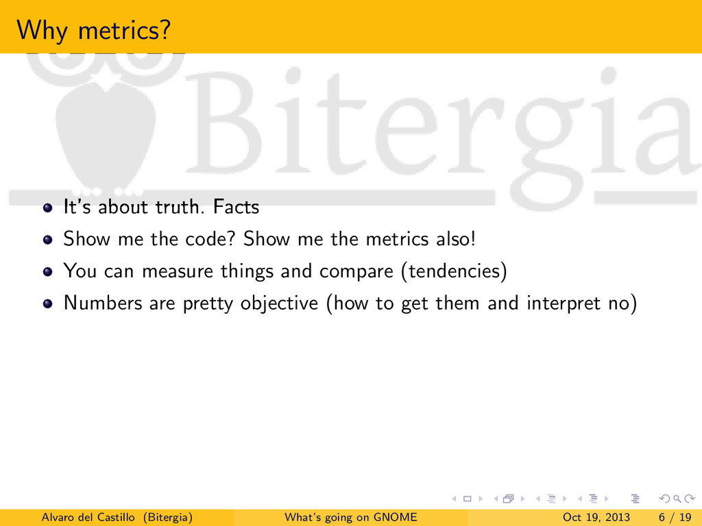 Why metrics? It's about truth. Facts Show me th...