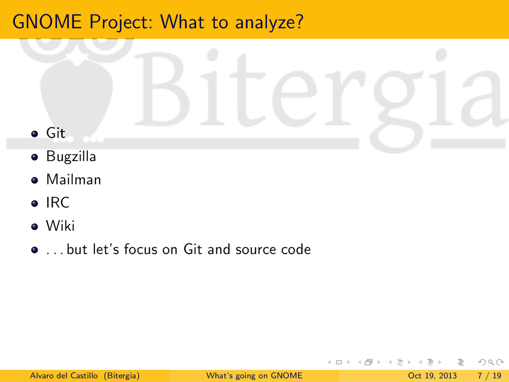 GNOME Project: What to analyze? Git Bugzilla Ma...