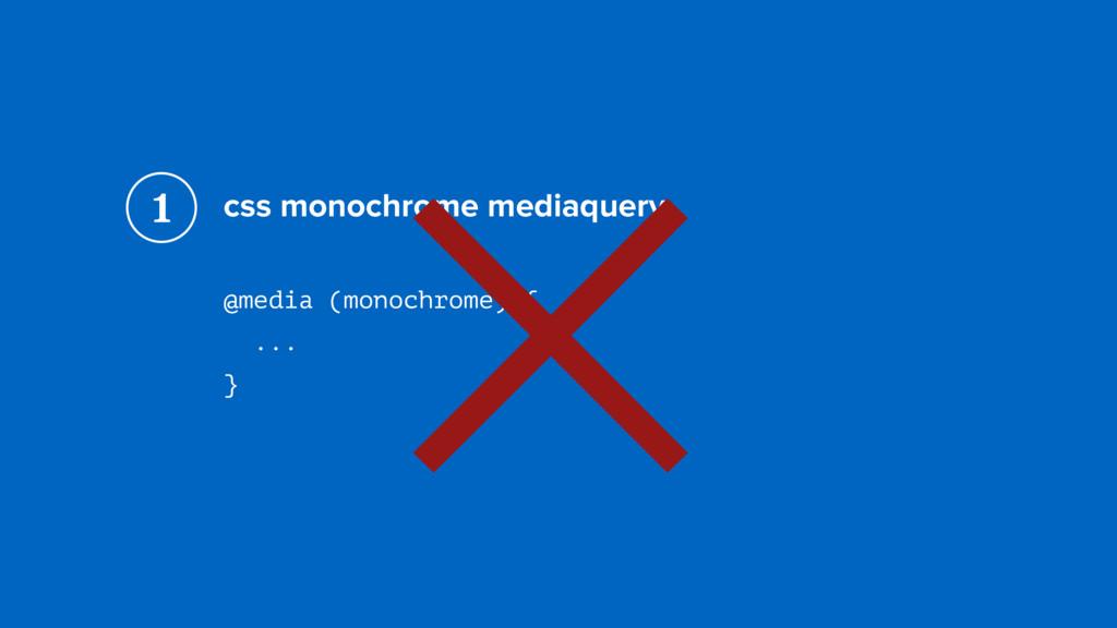 css monochrome mediaquery @media (monochrome) {...