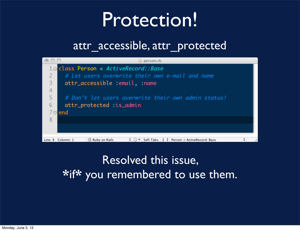 Protection! attr_accessible, attr_protected Res...