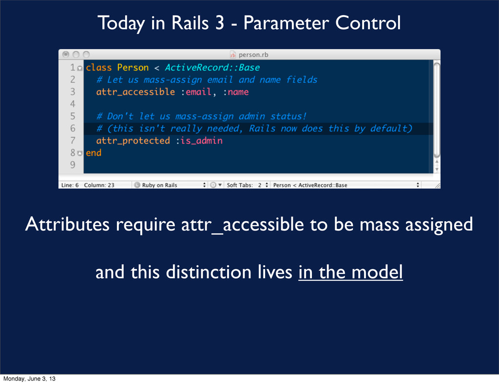 Today in Rails 3 - Parameter Control Attributes...