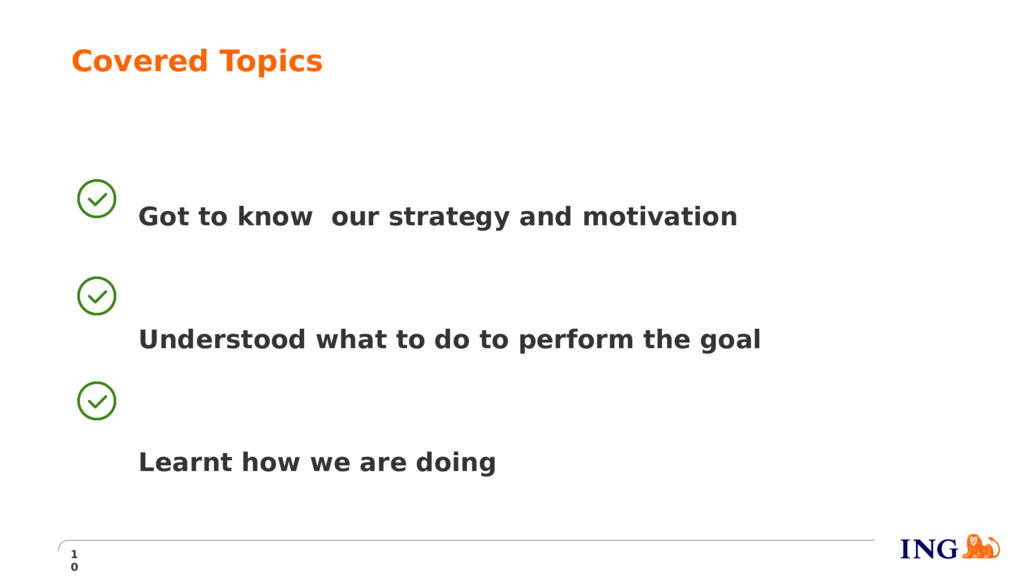 Covered Topics 1 0 Got to know our strategy and...