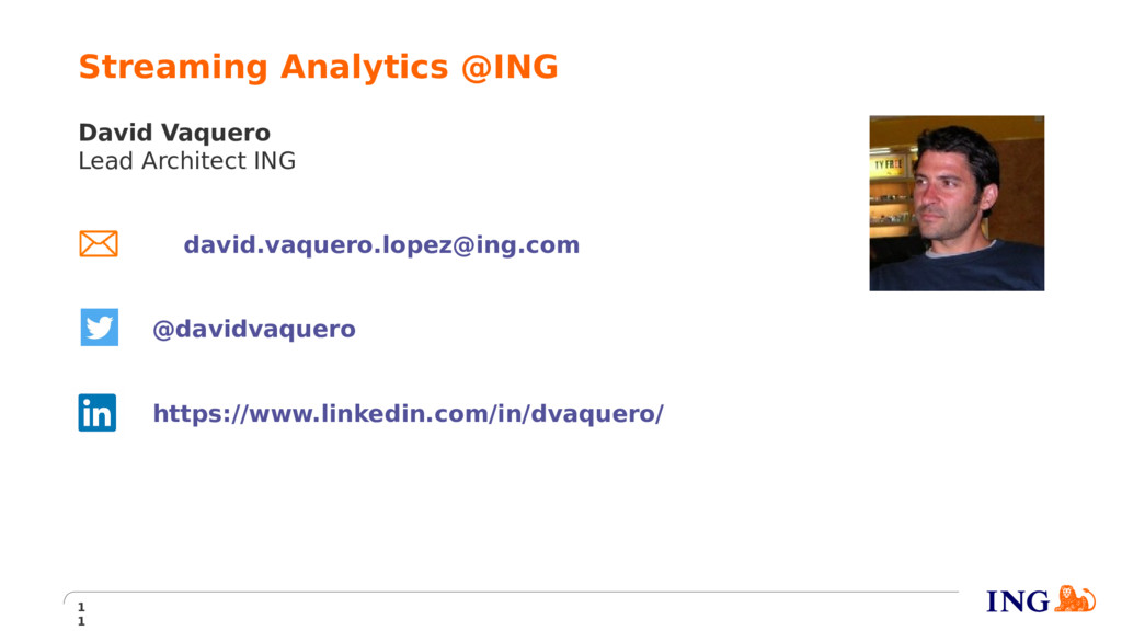 David Vaquero Lead Architect ING david.vaquero....