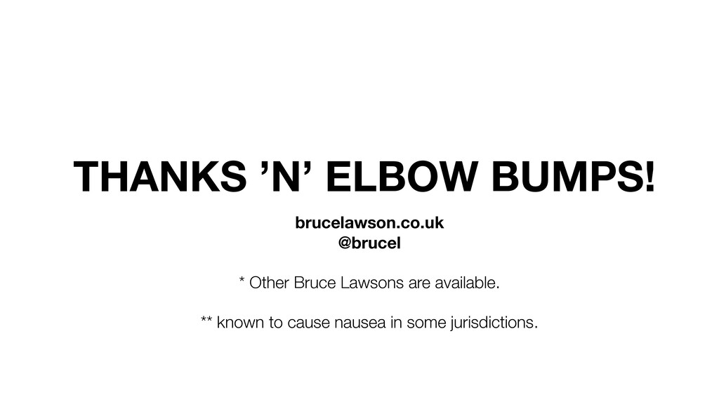 THANKS 'N' ELBOW BUMPS! brucelawson.co.uk @bruc...