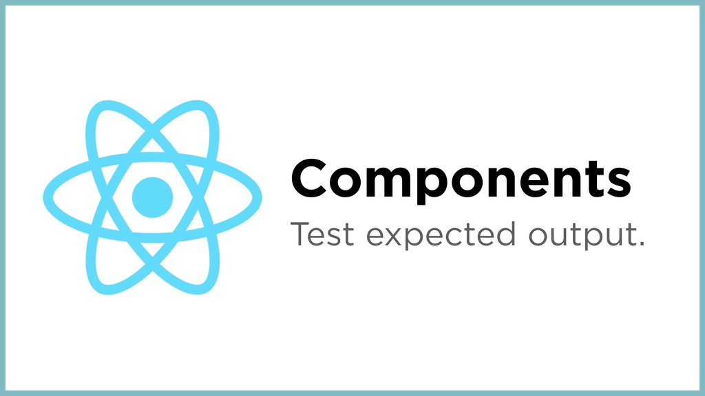 Components Test expected output.
