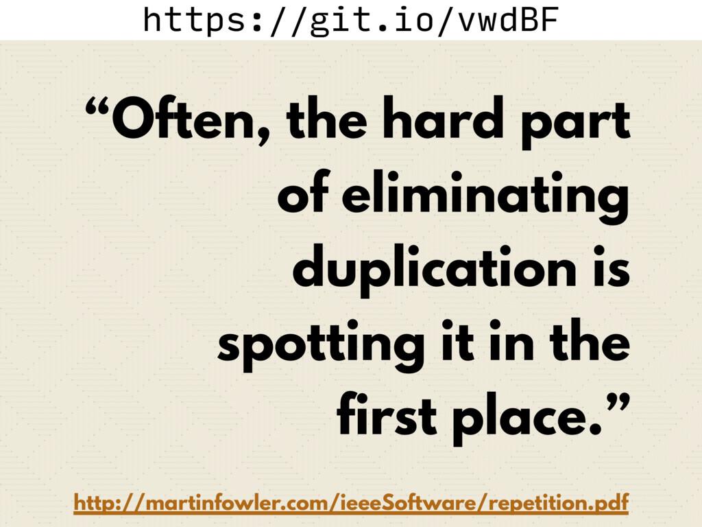 """https://git.io/vwdBF """"Often, the hard part of e..."""