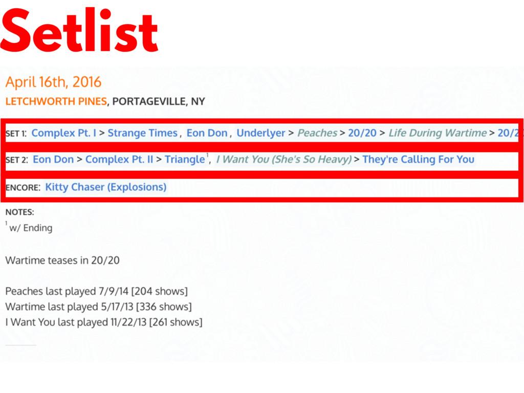 Setlist Explain Setlist