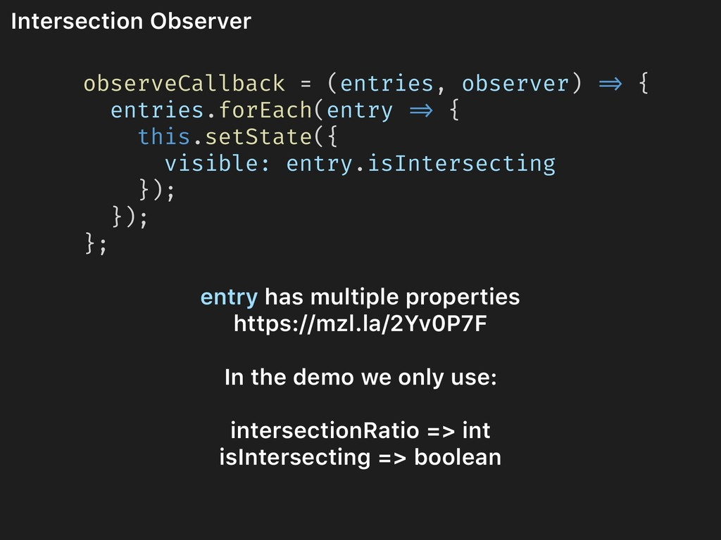 Intersection Observer observeCallback = (entrie...