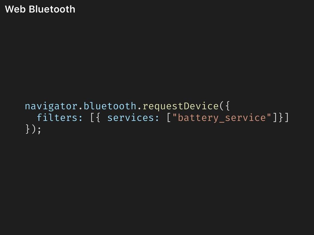 Web Bluetooth navigator.bluetooth.requestDevice...