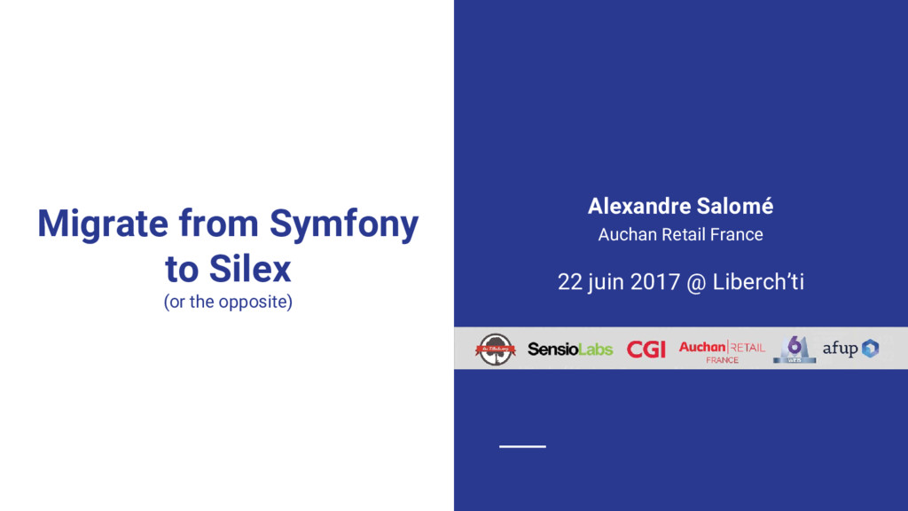 Migrate from Symfony to Silex (or the opposite)...