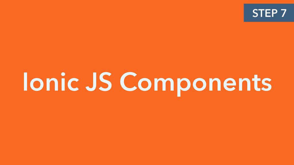 Ionic JS Components STEP 7