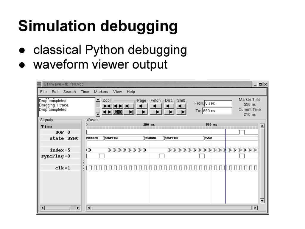 Simulation debugging ● classical Python debuggi...